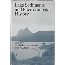 Lake Sediments and Environmental History: Studies in Palaeolimnology and Palaeoecology in Honrou of Winifred Tutin