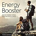 Energy Booster Session: Rocket Energy Levels, with Brainwave Audio Speech by Brain Hacker Narrated by Brain Hacker