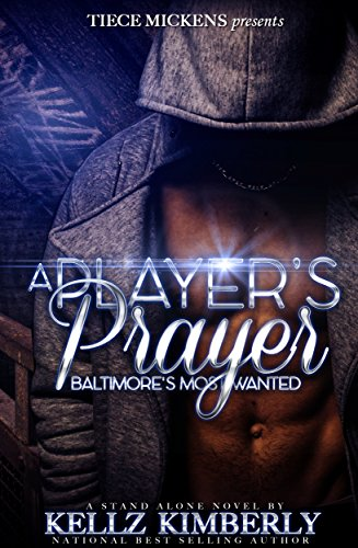 A Player's Prayer: Baltimore's Most Wanted