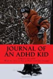 Journal of an ADHD Kid, Tobias Stumpf, 1482633248