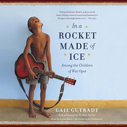 In a Rocket Made of Ice: Among the Children of Wat Opot