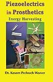 img - for Piezoelectrics in Prosthetics: Energy Harvesting book / textbook / text book