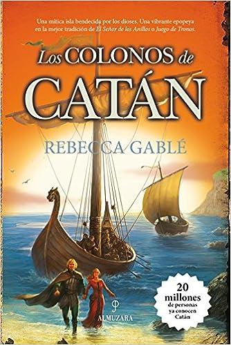 Los Colonos De Catan (Novela): Amazon.es: Gablé, Rebecca: Libros