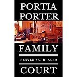 Beaver vs. Beaver: a legal comedy (Family Court, Book 1)