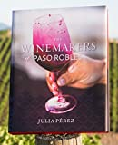 img - for The Winemakers of Paso Robles book / textbook / text book