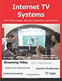 Internet TV Systems: Ott Technologies, Services, Operation, and Content by Lawrence Harte (2016-10-07)