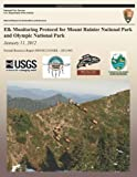 Elk Monitoring Protocol for Mount Rainier National Park and Olympic National Park: January 11 2012, National Park National Park Service, 1492835161