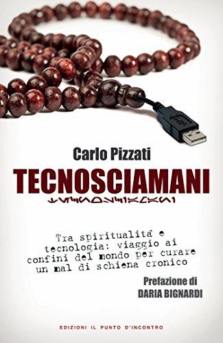 Amazon.com: Tecnosciamani: Tra spiritualità e tecnologia ...