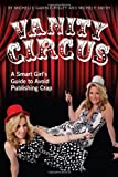 Vanity Circus, Michele Smith and Michelle Gamble-Risley, 0615370128