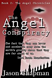 The Angel Conspiracy: A cold war Supernatural thriller based on historical facts (The Angel Cronicles Book 2)