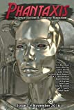 img - for Phantaxis November 2016: Science Fiction & Fantasy Magazine (Volume 1) by Phantaxis (2016-11-01) book / textbook / text book
