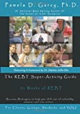 By Pamela D. Garcy Ph.D. The REBT Super-Activity Guide: 52 Weeks of REBT For Clients, Groups, Students, and YOU! [Paperback]