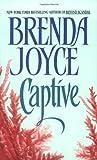 Captive, Brenda Joyce and B. Joyce, 0380781484