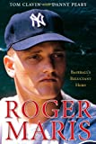 Roger Maris, Tom Clavin and Danny Peary, 1416589287