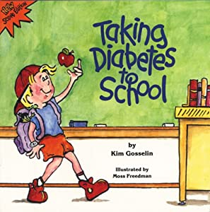 Taking Diabetes to School (Special Kids in Schools Series)