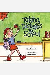 Taking Diabetes to School (Special Kids in Schools Series) Paperback
