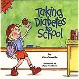 Taking Diabetes to School (Special Kids in Schools Series)