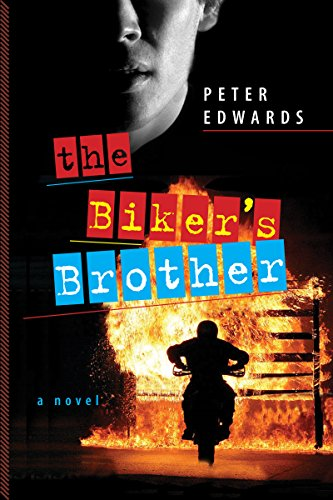 The Biker's Brother by [Edwards, Peter]