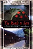 The Roads to Sata, Alan Booth, 1568361874