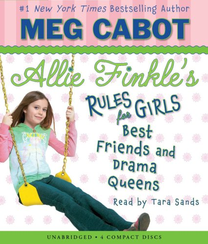 Allie Finkle's Rules for Girls Book 3: Best Friends and Drama Queens - Audio