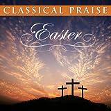 Classical Praise Easter
