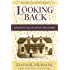 Looking Back: The Final Tale of Life on the Prairie (Butter in the Well Series Book 4)