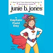 Junie B. Jones is Captain Field Day, Book 16 | Barbara Park