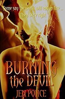 Burning the Devil: Psychological Horror by [Ponce, Jen]