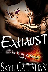 Exhaust: Serialized Romantic Suspense (The Redline Series Book 4)