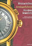 img - for Wristwatches / Armbanduhren / Montres-Bracelets (English, French and German Edition) book / textbook / text book