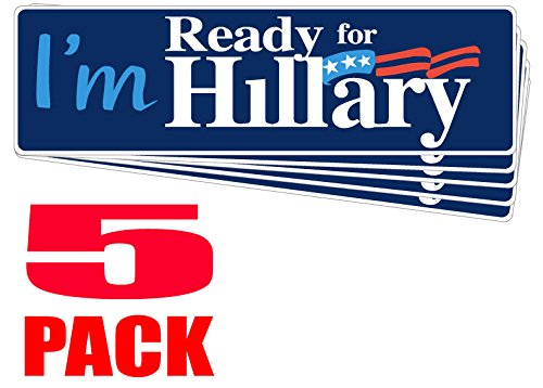 """FIVE PACK BUMPER STICKERS: I'm Ready For Hillary, Wholesale Priced Vinyl . 3"""" x 10"""". Wholesale Priced. Clinton 2016 Democrat Election Campaign"""