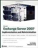 Exchange Server 2007, Jim McBee and Benjamin Craig, 0470187417