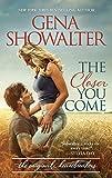 The Closer You Come (Original Heartbreakers Book 1)