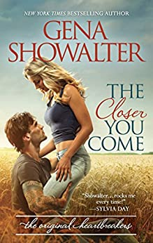 The Closer You Come (Original Heartbreakers Book 1) by [Showalter, Gena]