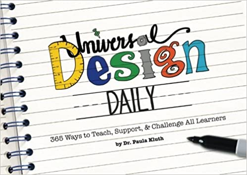 Universal Design Daily: 365 Ways to Teach, Support, & Challenge All