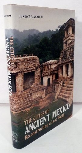 Cities of Ancient Mexico