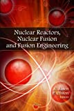 Nuclear Reactors, Nuclear Fusion and Fusion Engineering, A. Aasen and P. Olsson, 1606925083
