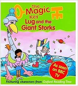 The Magic Key: Lug and the Giant Storks (The magic key story books ...
