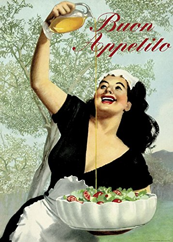 Buon Appetito, Imported From Florence Italy, Vintage Italian Poster on Heavy Canvas Finish Paper, 20 X 28 (Buon Appetito Oil)