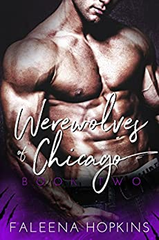 Werewolves of Chicago: The Underdog (Chicago Wolf Shifters Book 2) by [Hopkins, Faleena]