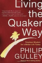 Living the Quaker Way by Philip Gulley…