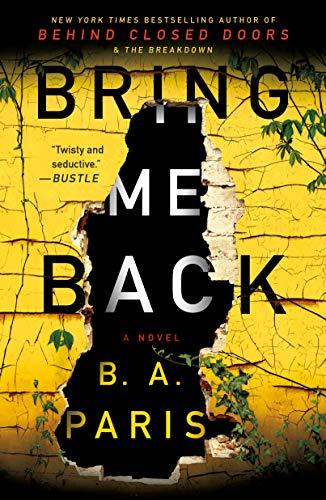 Bring Me Back: A Novel by [Paris, B. A.]