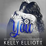 Made for You | Kelly Elliott