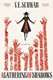 """A Gathering of Shadows"" av V. E. Schwab"