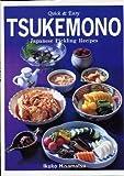 TSUKEMONO―Japanese Pickling Recipes (Quick&Easy)
