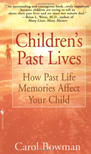Children's Past Lives: How Past Life Memories Affect Your Child