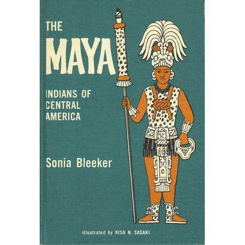 The Maya: Indians Of Central America,
