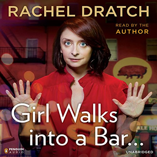 Girl Walks into a Bar.: Comedy Calamities, Dating Disasters, and a Midlife Miracle Audiobook [Free Download by Trial] thumbnail