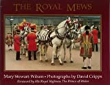 The Royal Mews, Mary Stewart-Wilson, 0370313453