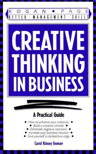 Download Creative Thinking in Business (Better Management